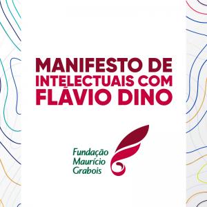 Flávio Dino recebe apoio de artistas e intelectuais em manifesto